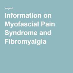 Information on Myofascial Pain Syndrome and Fibromyalgia