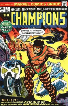 The Champions (of Los Angeles) #1 (October 1975) w/ Angel and Iceman shortly after they quit the X-Men… This series would last 17 issues ending in January 1978… Late 70s superheroing at its finest