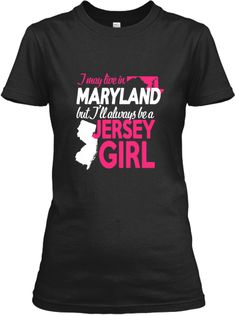 Are You A Maryland Jersey Girl? | Teespring