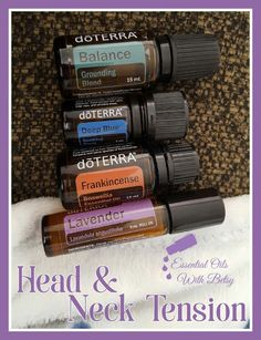 Use Balance, Deep Blue, Frankincense, and Lavender for support with occasional head or neck tension. Join our Facebook group to learn about doTERRA essential oils!