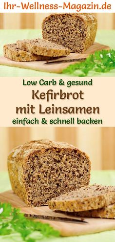 Low carb kefir bread with flax seeds - healthy recipe for baking bread - Low Carb Brot backen - Crockpot Recipes Flax Seed Benefits, Kefir Benefits, Easy Healthy Recipes, Low Carb Recipes, Crockpot Recipes, Kefir Recipes, Baking Recipes, Salad Recipes, Pancake Healthy