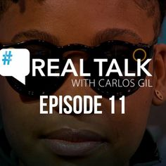 Real Talk With Carlos Gil Episode 11  Snapchat Spectacles: How They Work For Marketing by Carlos Gil