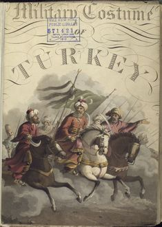 Frontispiece from McLEan's Military Costume of Turkey. But with different plates inside. The Vinkhuijzen collection of military uniforms / Turkey, 1818. See McLean's Turkish Army of 1810-1817.