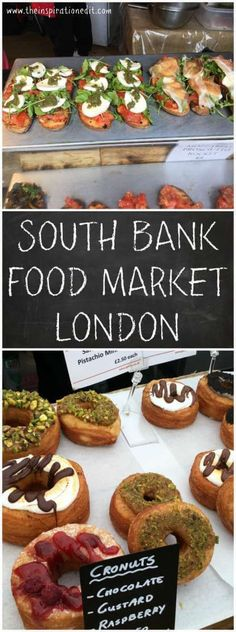 Fancy Visiting the South Bank Food Market In London. It is a sight to see with so much tasty food. Check it out.