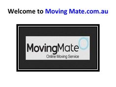 moving-house-melbourne by movingmate1 via Slideshare