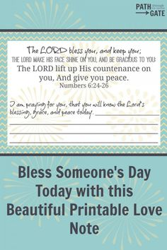 Pray the Lord's blessing on someone's life today, then encourage them with this beautiful love note from Numbers 6:24-26.