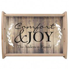 """Elegant and farmhouse chic serving tray featuring the words """"Comfort & JOY"""" over a light barn wood planks print background with your family's name and white laurels Gender: unisex. Country Farmhouse Decor, Farmhouse Chic, Best Egg Laying Chickens, Primitive Kitchen, Country Primitive, Serving Tray Wood, Comfort And Joy, Crate Storage, Natural Wood Finish"""