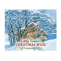 Little Tomte's Christmas Wish - by Inkeri Karvonen (Hardcover) What Is Christmas, Christmas Books, Christmas Countdown, Christmas Wishes, Cosy House, Traditional Tales, Kids Study, Children's Literature, Scandinavian Christmas