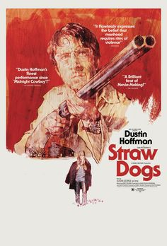 """Poster for """"Straw Dogs"""" - 1971 by Sam Peckinpah. Another collaboration with my favorite designer midnight marauder"""