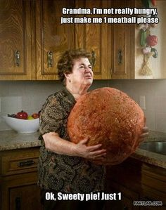 Mangia! #meatball #italian #grandma