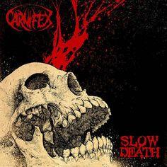 "[CRÍTICAS] CARNIFEX (USA) ""Slow death"" CD 2016 (Nuclear blast records)"