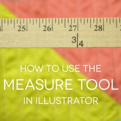 Have you all been enjoying the Adobe Illustrator tutorials? I'm loving your comments on the blog and Instagram, so please, keep them coming! Next up is a quick tutorial on using the measure tool in...