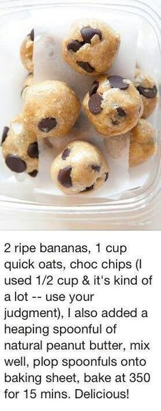 Great healthy breakfast or snack idea. If you want you could replace chocolate chips with peanut butter chips. Healthy Desserts, Just Desserts, Delicious Desserts, Yummy Food, Healthy Cookies, Healthy Muffins, Weight Watcher Desserts, Snack Recipes, Dessert Recipes