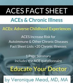 ACE fact sheet on chronic illness and adverse childhood experiences (ACEs) to inform your doctor on autoimmune disease & other effects of ACEs (suicide. Chronic Fatigue Symptoms, Chronic Fatigue Syndrome, Chronic Illness, Chronic Pain, Rheumatoid Arthritis, Adverse Childhood Experiences, Effects Of Stress, Trauma, Ptsd