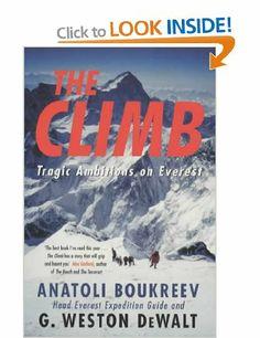 The Climb: Tragic Ambitions on Everest: Amazon.co.uk: Anatoli Boukreev: Books