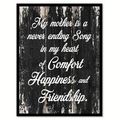 My Mother is a never ending song song in my heart of comfort happiness & friendship Motivational Quote Saying Canvas Print with Picture Frame Home Decor Wall Art