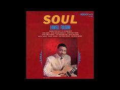 Lowell Fulson - Soul (1965) Album > https://www.youtube.com/watch?v=-YN-HdTRCU8
