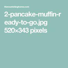 2-pancake-muffin-ready-to-go.jpg 520×343 pixels