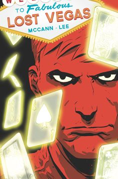 Here aboard the luxury space station Lost Vegas, only the highest rollers in the galaxy are allowed.  No bet is too high, and no game off-limits...Once you're over your head, you lose the last thing available: your freedom, something a con-man gambler Roland learned the hard way. In LOST VEGAS, a new four-issue Image Comics miniseries by acclaimed creative team Jim McCann and Janet Lee, Roland has a plan to steal back his freedom. In just 24 hours, he must pull off the heist of the…