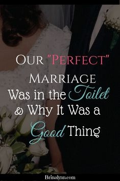 """I prayed what I knew I needed, and God knew what it would take. He took our perfect marriage and gave me the """"whatever it takes."""""""