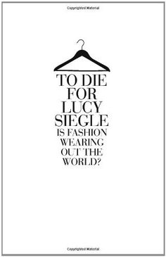 To Die for: Is Fashion Wearing Out the World? von Lucy Siegle, http://www.amazon.de/dp/0007264097/ref=cm_sw_r_pi_dp_cCQurb1WPYQFQ
