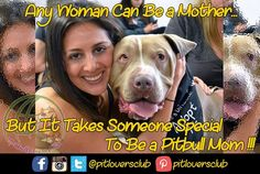 Are Pitbull moms someone special?... Are you agree???