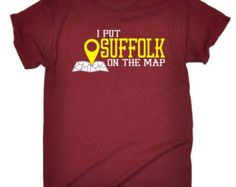 123t Slogan Men's I Put Suffolk On The Map  Loose Fit T-Shirt / T Shirt Funny Top Unisex Women's