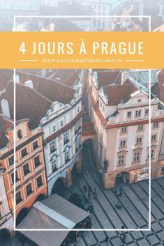4 jours à Prague - ZigZag Voyages Destinations D'europe, Holiday Destinations, Inter Rail, Voyage Europe, Blog Voyage, Travel Advice, Travel Guide, Photo Location, Plan Your Trip