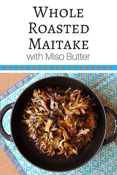 This easy mushroom recipe roasts whole hen-of-the-woods mushrooms with a miso compound butter and yields both crispy petals and tender hearts. Best Lunch Recipes, Vegan Recipes, Roasted Mushrooms, Stuffed Mushrooms, Wild Mushrooms, Healthy Eating Tips, Healthy Cooking, Healthy Food, Hen Of The Woods Mushroom Recipe