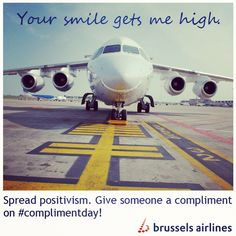 """""""Your smile gets me high."""" Happy #complimentday!"""