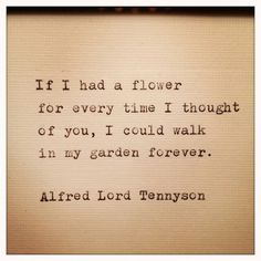 -Lord Alfred Tennyson