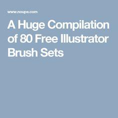 A Huge Compilation of 80 Free Illustrator Brush Sets