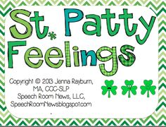 St. Patrick's Day Feelings {Freebie} - - Pinned by @PediaStaff – Please Visit  ht.ly/63sNt for all our pediatric therapy pins