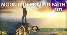 Mountain-Moving Faith 101