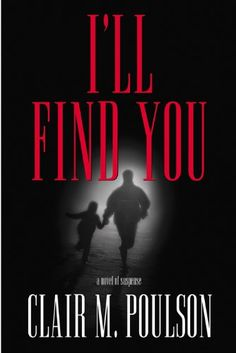 I'll Find You by Clair M. Poulson my favorite so far by poulson