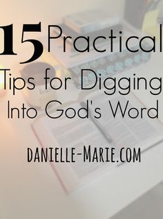 If digging into God's word is something you want to do more of in 2015...check out these tips and then grab a Rooted Journal! 15 Tips for Studying the Bible