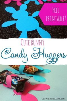 So cute! Printable candy huggers for Easter (PDF and SVG file free!) Creatively Crafty link party featured post