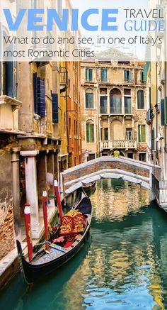 Venice Travel Guide - What to do and see, in one of Italy's most Romantic Cities.#Venice #Italy
