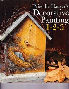 Priscilla Hausers Decorative Painting 1-2-3 via Etsy