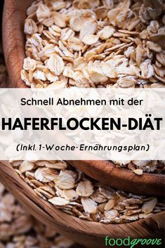 Oatmeal diet: How to lose 5 kg in 7 days (incl. Diet Haferflocken-Diät: So verlierst Du 5 Kg in 7 Tagen (inkl. Diätplan) – Foodgroove Find out how you can lose up to 5 kg in 1 week with the oatmeal diet. Healthy Diet Tips, Diet And Nutrition, Oatmeal Diet, Baked Oatmeal, Oatmeal Bars, Baked Oats, Dieet Plan, Best Diets, Eating Plans