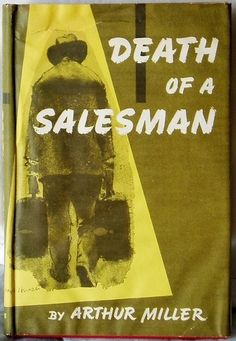 "Arthur Miller, ""Death of a Salesman,"" 1949    Renowned Realist painter Joseph Hirsch made this stark cover art for Miller's Pulitzer prize-winning play."