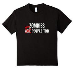 Kids Zombies Are (Were) People Too T-Shirt Funny Zombie T... https://www.amazon.com/dp/B01M9CSX5W/ref=cm_sw_r_pi_dp_x_5qQbybTVXCPJS
