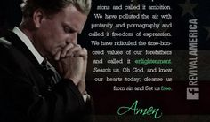 Billy Graham Prayer for America 2014 Billy Graham Quotes, Prayers For America, Poster Pictures, Lord And Savior, Jesus Christ, Christianity, Best Quotes, Inspirational, God