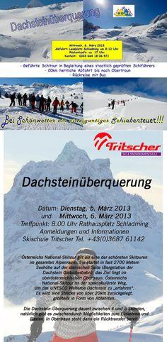 5.3 & 6.3. #Dachstein-Überquerung mit den #Skischulen #Hopl & #Tritscher