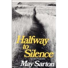 Halfway to Silence: New Poems - May Sarton
