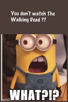 The Walking Dead. What can't Despicable Me Minions be adorable with? Walking Dead Funny, Walking Dead Zombies, Fear The Walking Dead, Watch Greys Anatomy, Favorite Tv Shows, My Favorite Things, Dead Inside, Stuff And Thangs, Norman Reedus