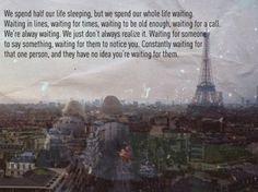 always waiting