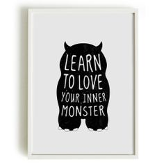 A4 cute monster print, birthday gift, kids bedroom - Learn to love your inner monster. $18.00, via Etsy.