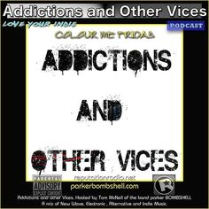 Addictions 185 #today #nowplaying #radio 11:00AM-1:00PM EST bombshellradio.com  Addictions Podcast 185  parker BOMBSHELL  Tom McNeil to me 1 hour agoDetails This message has been modified to fit your screen. Tap here to show original.  http://ift.tt/2aGvslC  Addictions Podcast 185  parker BOMBSHELL  ADDICTIONS_185_CMF_ Its been one of those days you know the kind where you cant wait for the #weekend #begin. Of course I have to work tomorrow but technically its still the weekend and this is…