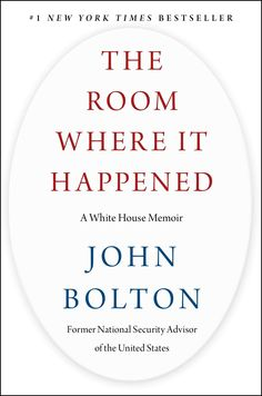 As President Trump's National Security Advisor, Bolton spent many of his 453 days in the room where it happened. After working in the Reagan and both Bush presidencies, he has a great eye for the Washington inside game. What Bolton saw with Trump astonished him: a President for whom getting re-elected was the only thing that mattered, even if it meant endangering or weakening the nation. The Daily Show, Stephen Colbert, New York Times, Donald Trump, Hunger Games Novel, Inside Games, Hard Pressed, National Security Advisor, Personal Relationship